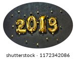 2019. inflatable gold numbers... | Shutterstock . vector #1172342086