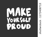 make yourself proud. sticker... | Shutterstock .eps vector #1172408713
