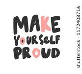 make yourself proud. sticker... | Shutterstock .eps vector #1172408716