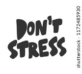 don't stress. sticker for... | Shutterstock .eps vector #1172485930