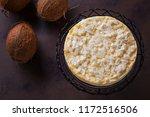 homemade delicious coconut... | Shutterstock . vector #1172516506