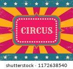 vector retro circus poster with ... | Shutterstock .eps vector #1172638540