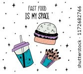 hand drawn space fast food... | Shutterstock .eps vector #1172682766