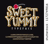 font sweet yummy. hand crafted...   Shutterstock .eps vector #1172749816