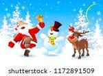santa claus  deer rudolph and... | Shutterstock .eps vector #1172891509