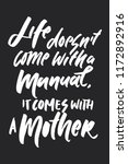 life doesn't come with a manual ... | Shutterstock .eps vector #1172892916