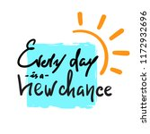 every day is a new chance ...   Shutterstock .eps vector #1172932696