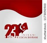 23 nisan cumhuriyet bayrami.... | Shutterstock .eps vector #1173050503