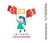 23 nisan cumhuriyet bayrami.... | Shutterstock .eps vector #1173050506