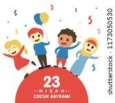 23 nisan cumhuriyet bayrami.... | Shutterstock .eps vector #1173050530
