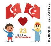 23 nisan cumhuriyet bayrami.... | Shutterstock .eps vector #1173050536