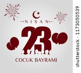 23 nisan cumhuriyet bayrami.... | Shutterstock .eps vector #1173050539