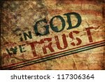 in god we trust grunge... | Shutterstock . vector #117306364