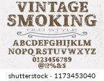 font handcrafted typeface... | Shutterstock .eps vector #1173453040