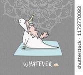 hand drawn cute unicorn in yoga ... | Shutterstock .eps vector #1173770083