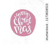 merry christmas lettering... | Shutterstock .eps vector #1173828523