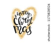 merry christmas lettering.... | Shutterstock .eps vector #1173828526