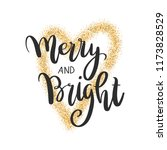 merry and bright lettering.... | Shutterstock .eps vector #1173828529