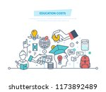 education cost concept. invest... | Shutterstock . vector #1173892489