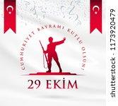 republic day of turkey national ... | Shutterstock .eps vector #1173920479