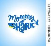 mommy shark doo doo doo t... | Shutterstock .eps vector #1173961159
