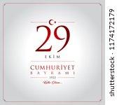29 ekim cumhuriyet bayrami... | Shutterstock .eps vector #1174172179