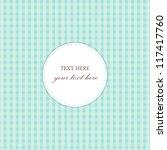 blue vintage card  plaid design | Shutterstock .eps vector #117417760