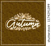 autumn lettering with doodle... | Shutterstock .eps vector #1174291399