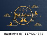 happy mid autumn background.... | Shutterstock .eps vector #1174314946