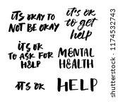 mental health. hand lettering.... | Shutterstock .eps vector #1174532743