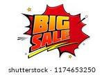 big sale  pop art background... | Shutterstock . vector #1174653250