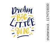 hand drawn lettering phrase... | Shutterstock .eps vector #1174723030