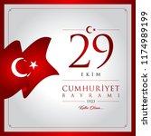 29 ekim cumhuriyet bayrami... | Shutterstock .eps vector #1174989199