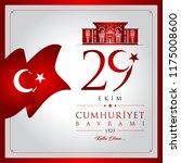 29 ekim cumhuriyet bayrami... | Shutterstock .eps vector #1175008600