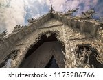 white temple of wat rong khun...   Shutterstock . vector #1175286766
