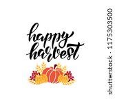 happy harvest   hand drawn... | Shutterstock .eps vector #1175303500