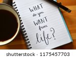 what do you want from life ... | Shutterstock . vector #1175457703