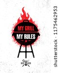 my grill. my rules. funny... | Shutterstock .eps vector #1175462953