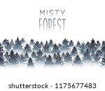 misty coniferous forest... | Shutterstock .eps vector #1175677483
