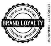 grunge black brand loyalty word ... | Shutterstock .eps vector #1175725186