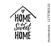 home sweet home. typography... | Shutterstock .eps vector #1175780110