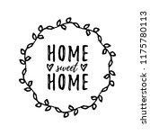 home sweet home. typography... | Shutterstock .eps vector #1175780113