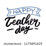 happy teachers day. hand drawn... | Shutterstock .eps vector #1175891629