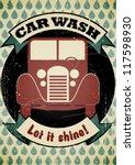 retro car wash poster. eps10... | Shutterstock .eps vector #117598930