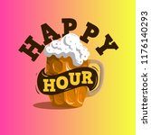 happy hour  design with a mug... | Shutterstock .eps vector #1176140293
