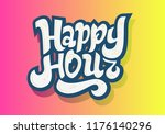 happy hour hand drawn lettering ... | Shutterstock .eps vector #1176140296