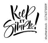 keep it simple lettering.... | Shutterstock .eps vector #1176373009