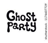 ghost party. halloween theme.... | Shutterstock .eps vector #1176607729