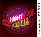 fight night vector modern... | Shutterstock .eps vector #1177158229