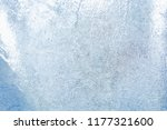 the texture of the ice. the... | Shutterstock . vector #1177321600